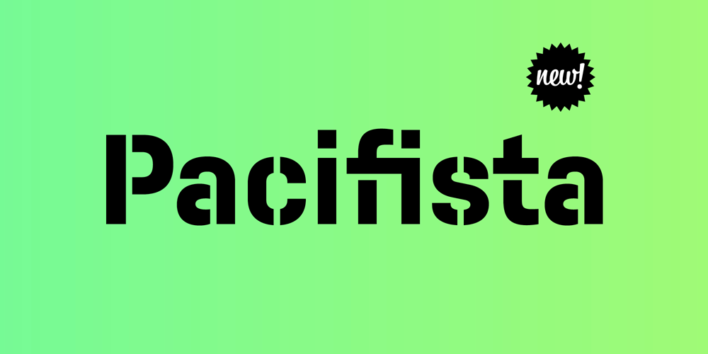 <h3>New Typeface: Pacifista</h3>&#x000A;&#x000A;<p>Trusty new friend of Idealista, Kulturista and Nudista. Peace.</p>